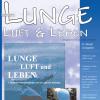 Lunge Luft und Leben 1/2005