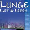 Lunge Luft und Leben 2/2004