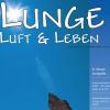 Lunge Luft und Leben 2/2005