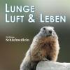 Lunge Luft und Leben 2/2010